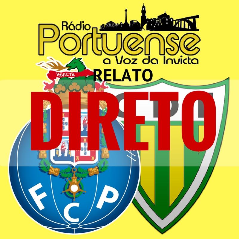 HOJE EM DIRETO – FC PORTO X CD TONDELA – 20:30H