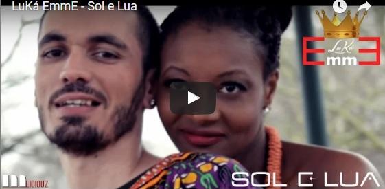 EXCLUSIVO – SOL & LUA – Luká EmmE