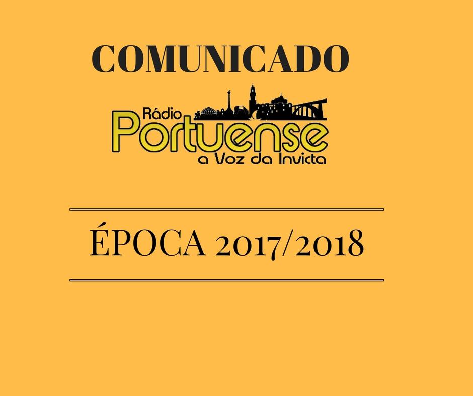 Comunicado da Rádio Portuense referente há época 2017/2018