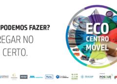 Ecocentros móveis nas ruas do Porto